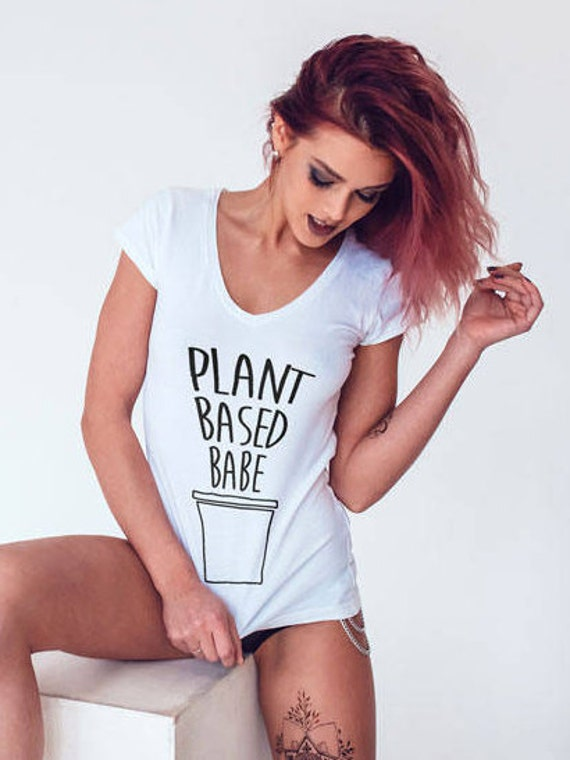 Cute Vegan Girl Shirts Plant Based Babe Shirt Sexy