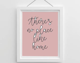 Modern Quote Print - There's No Place Like Home