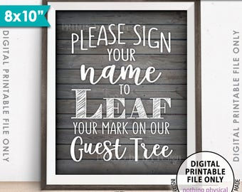 "Sign a Leaf, Please Sign Our Wedding Guest Tree Sign, Guestbook Alternative, Guest Book, 8x10"" Rustic Wood Style Printable Instant Download"