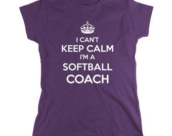 I Can't Keep Calm I'm A Softball Coach Shirt, kids softball league, gift idea for dad, coach - ID: 696