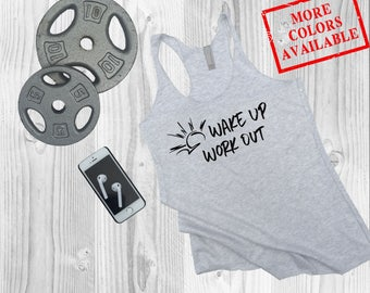 WAKE UP Work Out- Women's Custom Soft-Blend Racerback Inspirational/Motivational/Funny Gym Fitness Workout Tank Top Tee