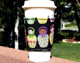 FREE SHIPPING UPGRADE with minimum -  Fabric coffee cozy / cup sleeve / coffee sleeve  -- Matryoshka Nestled Russian stacking dolls