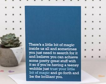 Trust Your Little Bit Of Magic - Good Luck Card