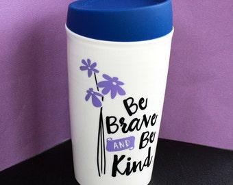 Soyez Brave et Be Kind - café - tasse de voyage - 10 onces - Double paroi isolé en céramique - couvercle en Silicone