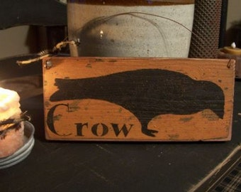 Primitive Grungy Crow Sign, Handmade Wood Sign, Primitive Crow Sign, Crow Decor