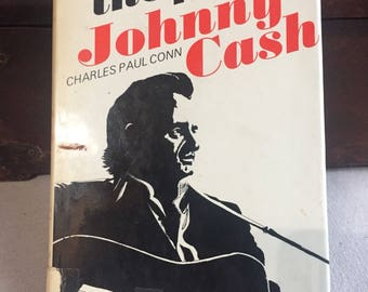 The New Johnny Cash by Charles Paul Conn - 1973 - Vintage Book