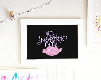 Best Galentine Ever print, Galentines day gift, Galentines day card, Valentines' day card