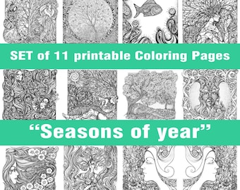 "11 Printable PDF Coloring Pages Set ""Seasons of year"" for colouring and relaxation, for adults, antistress, women, nature, girl"