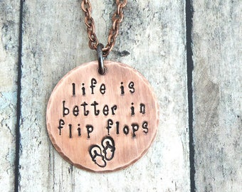 Flip Flop Necklace - Summer Necklace - Beach Necklace - Beach Jewelry - Beach Girl - Quote Life is Better in Flip Flops - Whimsical