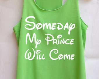 Someday My Prince will come Disney tank tops/Disney t-shirt/Disney shirts for women/Disney family shirts/Disney shirts for kids/Kid t-shirt