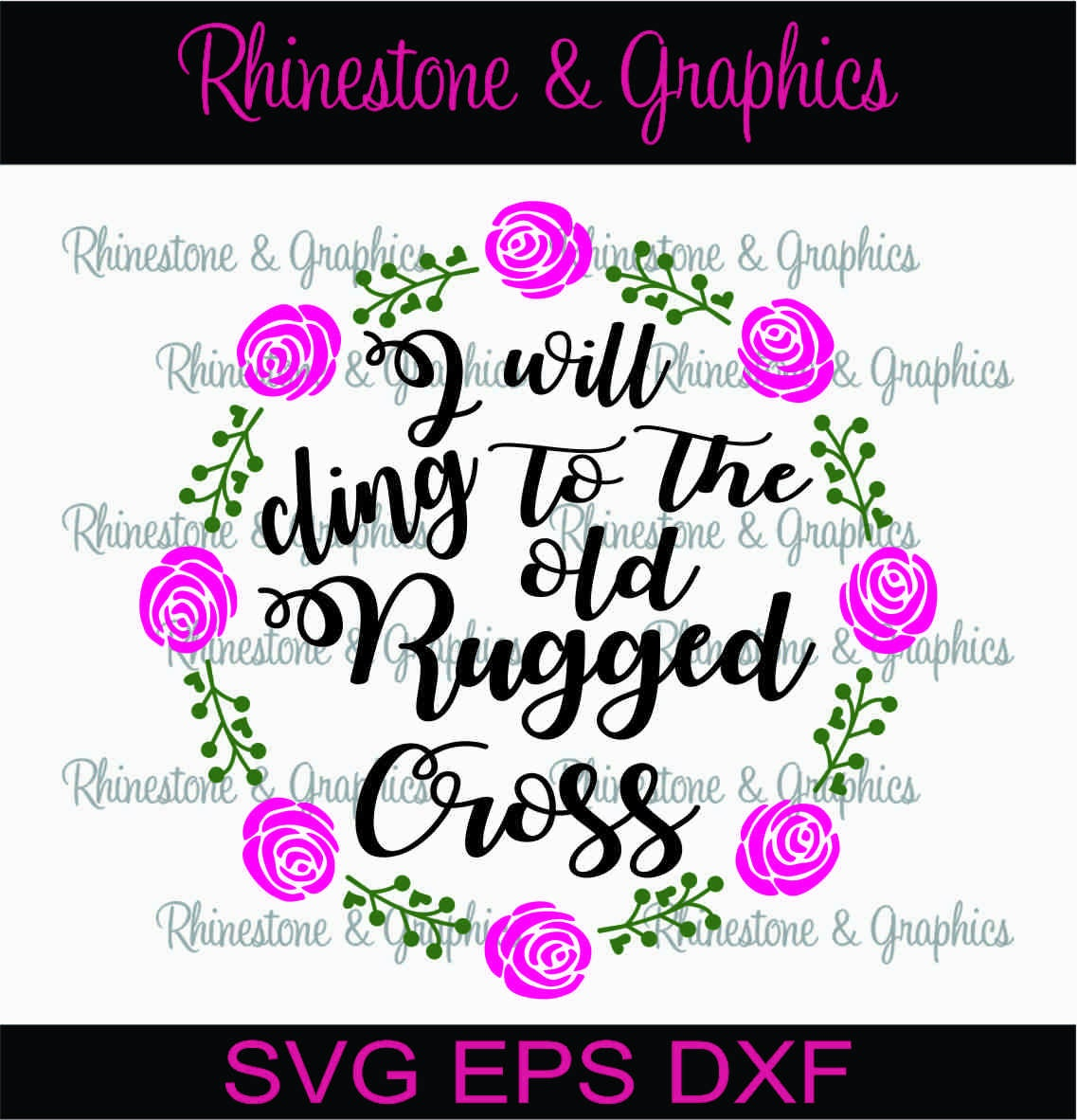 I Will Cling To The Old Rugged Cross Instant Download SVG EPS