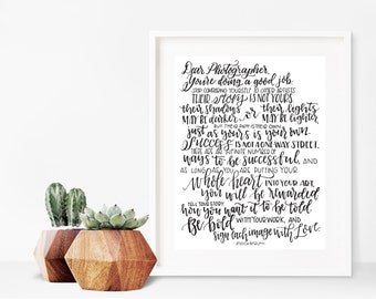 Dear Photographer print, 8x10, Jessica Byrum quote, hand lettered, photography art, photographer
