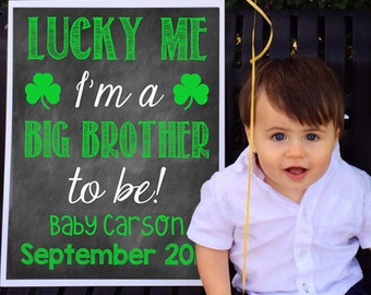 Printable Pregnancy St Patricks Day Big Brother or Big Sister Pregnancy Announcement // Pregnancy Reveal // Photo Prop