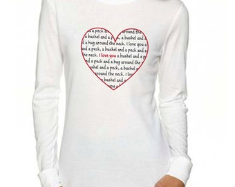 I Love You A Bushel and a Peck - Valentine's Day - Long Sleeve Pink or White Ladies Thermal