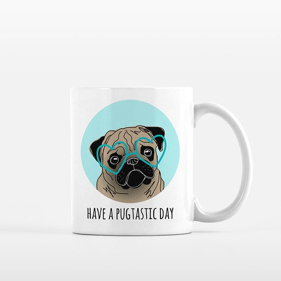 Pug Mug, Pug Gift for Him, Pug Lover Gift, Pug Coffee Mug, Pug Things, Pug Item, Pug Cup, Pug Dog, Funny Mug, Cute Mug, Kids Mug, Office Mug