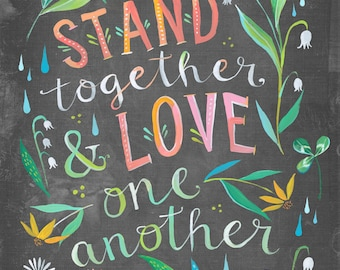 Stand Together Print  | Unity Quote | Watercolor Quote | Inspirational Lettering | Wall art | 8x10 | 11x14