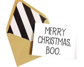 Merry Christmas Boo Card / Friend Christmas Card / Funny Christmas Card / Funny Holiday Card / Snarky Christmas Card / Funny Love Card