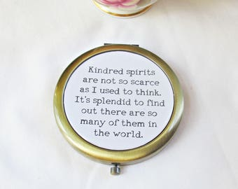 Anne of Green Gables Compact Mirror Pocket Mirror Quote Typography Kindred Spirits Friendship Anne Shirley Domum Vindemia Best Friends
