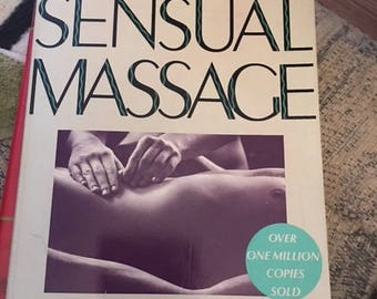 The art of sensual massage (original copy from 1972) paperback...FREE shipping !!!