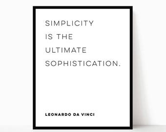Leonard Da Vinci Quote | Simplicity if the Ultimate Sophistication | Historical Printable Quote | Inspirational Art | DIGITAL FILE ONLY