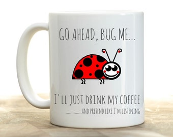 Lady bug funny office mug, office gifts for women, funny coworker gift, office decor, ladybug, mothers day gift, funny coffee mugs for women