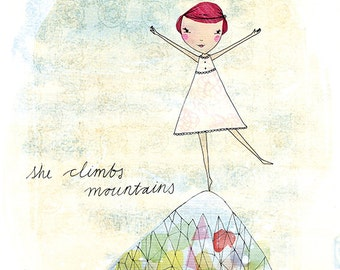 SALE She Climbs Mountains Archival Wall Art Print kids decor