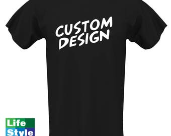 Custom Shirt - Personalized Shirt, Your Design Here, Message us for Any Design You'd Like, Mens T-shirt, Womens T-shirt, Kids tee shirt baby