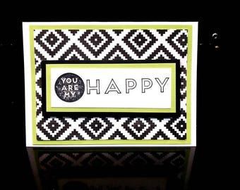 You are my Happy Handmade Lime Green and Black Card
