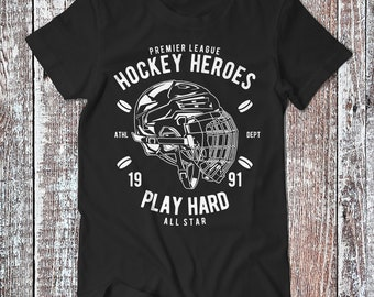 Hockey Heroes Play Hard , Hockeyist Tee , Graphic T-shirt , Sport Shirt
