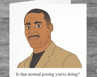 Peep Show   Johnson   Birthday card   Greetings card   Is that normal pooing you're doing?