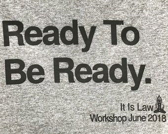 Ready To Be Ready.    Abraham-Hicks workshop,law of attraction,v-neck, crew neck,scoop neck,t-shirt,spiritual,inspirational,women clothing
