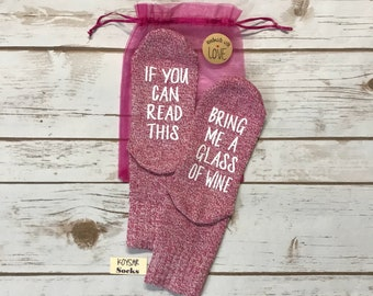 Wine Socks / 50% off SALE / 21st Birthday Gift Ideas / If You Can Read This Bring Me A Glass Of Wine / Gifts for Wine Lovers