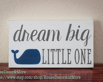 Nautical Dream Big Little One Wooden Sign/Nautical Nursery Sign/Nautical Nursery Decor/Whale Nursery Sign/Baby Boy Nursery Decor