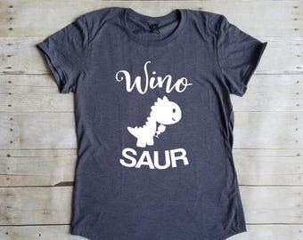 Winosaur Shirt, Wine Shirt, Funny, Wino Saur