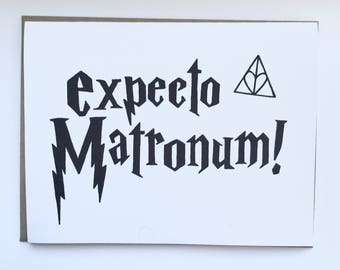 Expecto Matronum - Hand Lettered Wedding Card