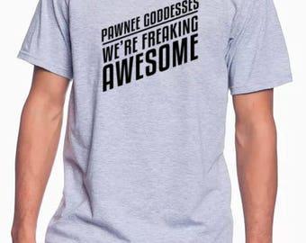 Pawnee Goddess  Parks and Rec T Shirt TV Show