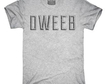 Dweeb T-Shirt, Hoodie, Tank Top, Gifts