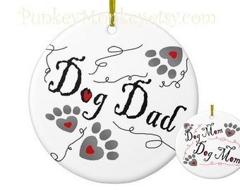 Dog Dad or Dog Mom personalized christmas ornament ceramic ornament choose Dad or Mom pet lover pet rescue dogs adoption paw print