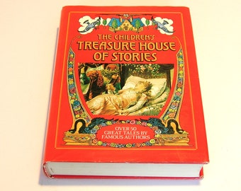 The Children's Treasure House Of Stories, Over 50 Great Tales by Famous Authors, Vintage Book