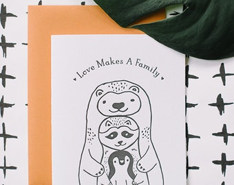 Love Makes A Family letterpress card, adoption children baby cute animals bear raccoon penguin hugs illustration