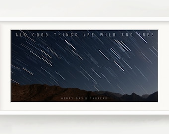 "Stars time lapse over mountains print - ""All good things are wild and free"" - Thoreau Quote, Panoramic, Poster, Picture"