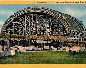 Vintage Utah Postcard - Construction of the Mormon Tabernacle, Salt Lake City (Unused)