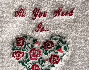 Hand Towel - Embroidered All You Need Is...