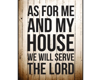 As For Me And My House We Will Serve The Lord Printed Wood Sign Wall Decor 12x15