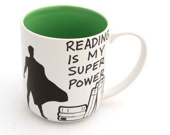 Reading is my Superpower mug , kiln fired ceramic, large 16 oz mug , male teacher gift - green interior - super hero mug