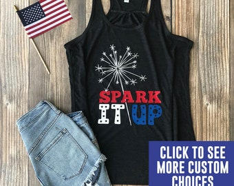 fourth of july tank top  4th of july shirt women  sparklers tshirt  sparklers tank top  spark it up  4th of july tank  4th of july shirt usa