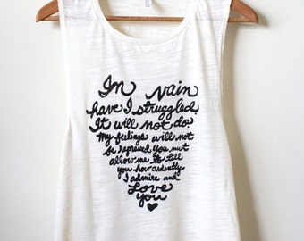 "Jane Austen Quote - ""In vain have I struggled..."" - Pride and Prejudice Shirt - Yoga Tank Top, Muscle Tank. MADE TO ORDER"