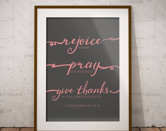Bible Verse Digital Print 8x10 / 1 Thessalonians 5:16-18 / Set of 5 Sizes / Pink / Gray / 8x10 / 5x7 / 4x6 / 3x5