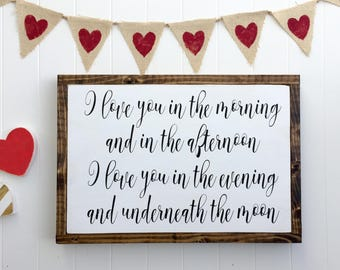 """I love you in the morning and in the afternoon... 13.5""""x19.5"""""""