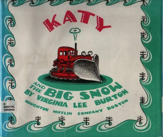 Katy and the Big Snow + Virginia Lee Burton + 1971 + Vintage Kids Book